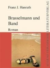 Hanrath, Franz Josef Brasselmann und Band