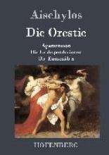 Aischylos Die Orestie
