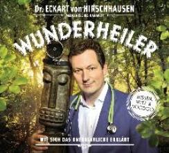 Hirschhausen, Eckart von Wunderheiler