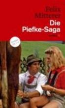 Mitterer, Felix Die Piefke-Saga