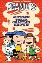 Scott, Vicki Peanuts 02: Auf nach Tokio, Charlie Brown!