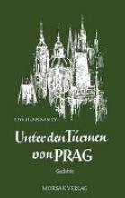 Mally, Leo H Unter den Türmen von Prag