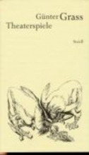 Grass, Günter Werkausgabe 2. Theaterspiele
