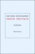 Buselmeier, Michael Dante deutsch