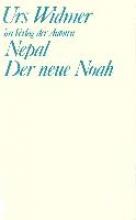 Widmer, Urs Nepal. Der neue Noah