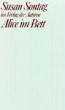 Sontag, Susan Alice im Bett