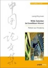 Ping-kwan, Leung Wilde Gedanken bei bewölktem Himmel