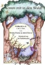 Dächer, Eveline Komm mit in den Wald!