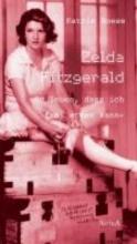 Boese, Katrin Zelda Fitzgerald - So leben, dass ich frei atmen kann
