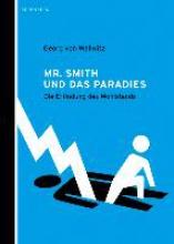 Wallwitz, Georg von Mr. Smith und das Paradies