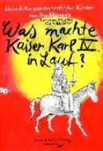 Schönwald, Ina Was machte Kaiser Karl IV in Lauf?