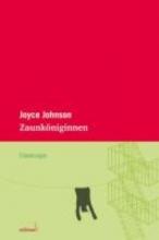 Johnson, Joyce Zaunköniginnen