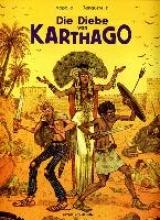 Tanquerelle, Hervé Die Diebe von Karthago