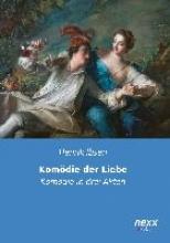 Ibsen, Henrik Komödie der Liebe