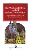 Willmann, Hans F Die Weihnachtsfrau und elf andere Geschichten