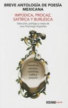 Breve Antologia de Poesia Mexicana Impudica, Procaz, Satirica y Burlesca