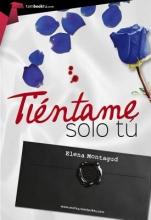 Montagud, Elena Tientame solo tu