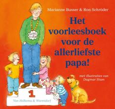 Ron Schröder Marianne Busser, Het voorleesboek voor de allerliefste papa!