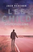 Lee  Child Achtervolging