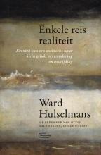 Ward Hulselmans , Enkele reis realiteit