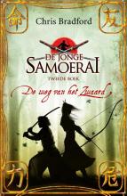 Chris  Bradford De weg van het zwaard - De jonge samoerai 2