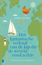 Guirec Soudée , Het fantastische verhaal van de kip die de wereld rond zeilde