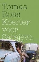 Tomas  Ross Koerier voor Sarajevo