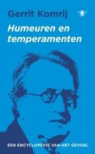 Gerrit Komrij , Humeuren en temperamenten
