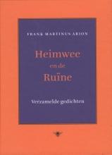 Arion, Frank Martinus Heimwee en de ruine