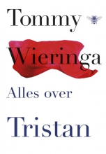 Tommy  Wieringa Alles over Tristan