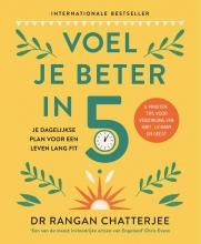 Rangan Chatterjee , Voel je beter in 5