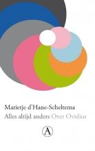 Marietje d` Hane-Scheltema , Alles altijd anders