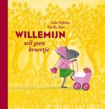Lida  Dykstra Willemijn : Willemijn wil geen broertje