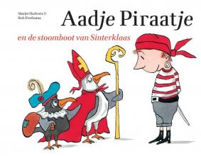 Marjet  Huiberts Aadje Piraatje en de stoomboot van Sinterklaas