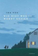 Ida Vos , Wie niet weg is wordt gezien