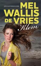 Mel Wallis de Vries , Klem
