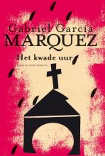 Gabriel  García Márquez Het kwade uur