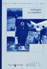A. Leerkes J. de Boom  G. Engbersen, Asielmigratie en criminaliteit