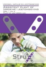 Hanneke  Jansen Voedsel, natuur en leefomgeving Assistent plant of (groene) leefomgeving; Deel 1 van 4