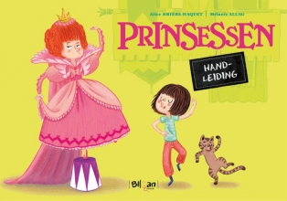 Alice  Brière-Haquet Handleiding prinsessen