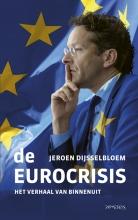 Jeroen Dijsselbloem , De Eurocrisis
