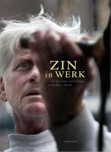 Peter Henk  Steenhuis Zin in werk