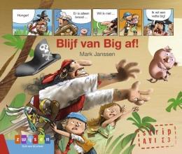Mark Janssen , Blijf van Big af!