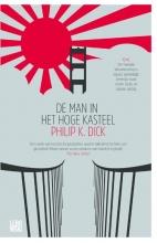 Philip K. Dick , De man in het hoge kasteel