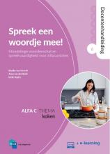 Ineke Segers Maaike van Utrecht  Anna van den Brink, Spreek een woordje mee! Alfa C 6 Koken Docentenhandleiding