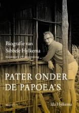 Ida Hylkema , Pater onder de Papoea`s