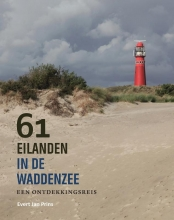 Evert Jan Prins , 61 eilanden in de Waddenzee