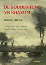 Philippus Breuker , De Gouden iuw yn Boazum