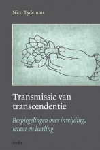 Nico Tydeman , Transmissie en transcendentie