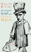 Maxim  Biller De verloren brief aan Thomas Mann